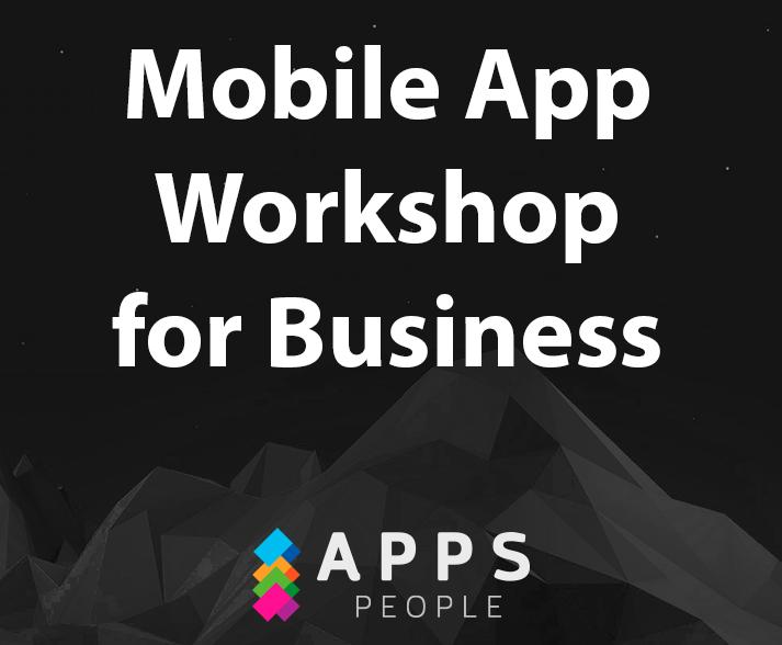 Mobile app workshop for your business