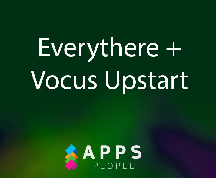 Vocus Upstart - investor in Everythere